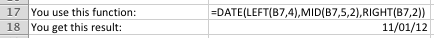 Combining the LEFT, MID, RIGHT and DATE functions to convert a text value into a valid date